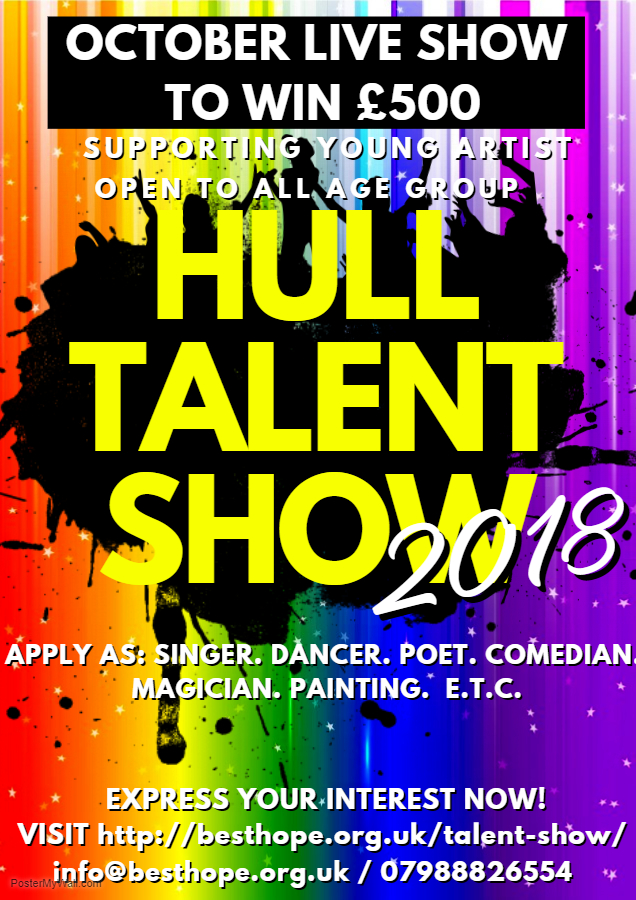 October Hull Talent Show 2018 - To Win £500 Cash Prize - Community