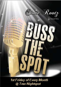 Stone Rootz Presents Buss The Spot